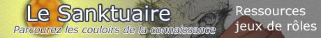 Le Sanktuaire - Ressources pour jeux de rôles
